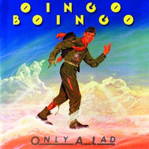 Oingo_Boingo_-_Only_A_Lad